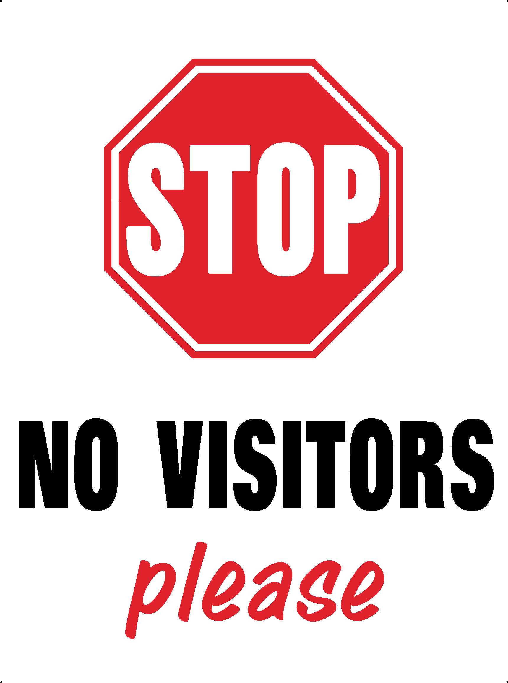NO VISITORS PLEASE SIGN
